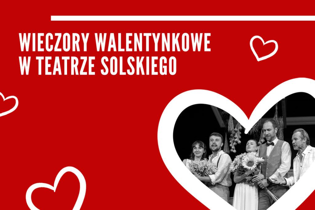 Walentynkowe Wieczory W Solskim Nasz Tarnow